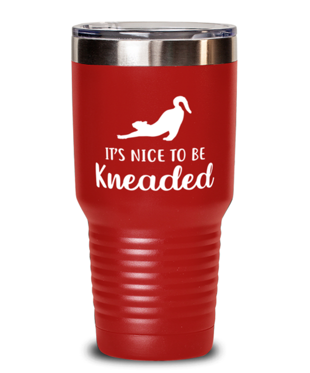 It's Nice To Be Kneaded 30 oz Red Drink Tumbler w/ Lid, Gift For Cat Lovers, Tumblers & Water Glasses Gift For Her, Him, Birthday, Just Because Present Ideas For Cat Lovers