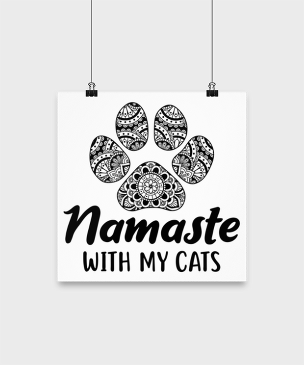 Namaste Home With My Cats High Gloss Poster 12 in x 12 in, Gift For Cat And Yoga Lovers, Posters & Prints Gift For Her, Birthday, Just Because Present Ideas For Cat And Yoga Lovers