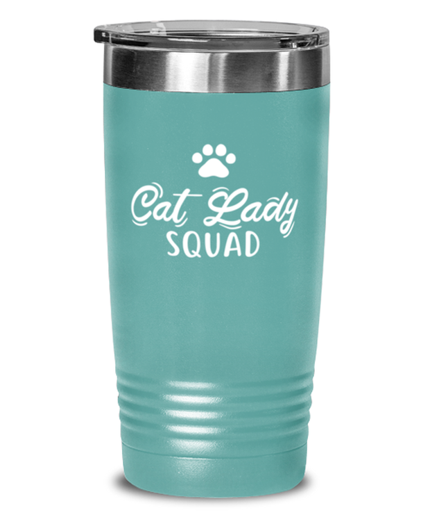 Cat Lady Squad 20 oz Teal Drink Tumbler w/ Lid, Gift For Cat Ladies, Tumblers & Water Glasses Gift For Daughters, Sisters, Friends, Birthday, Just Because Present Ideas For Cat Ladies