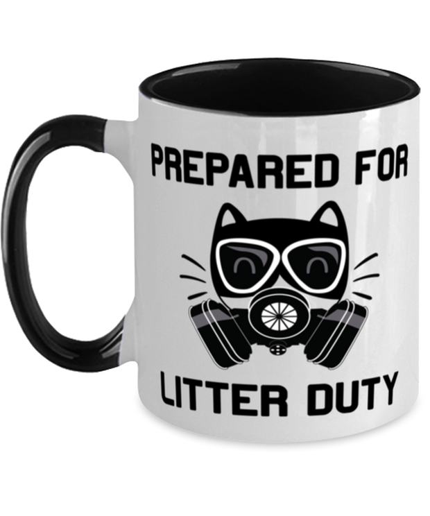 Prepared For Litter Duty 11oz Black Two Tone Coffee Mug, Gift For Cat Lovers, Novelty Coffee Mugs Gift For Him, Her, Birthday, Just Because Present Ideas For Cat Lovers
