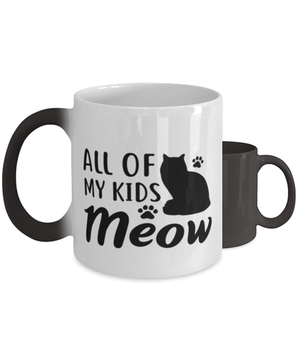 All Of My Kids Meow Color Changing Coffee Mug, Gift For Cat Moms, Novelty Coffee Mugs Gift For Mom, Daughter, Sister, Friend, Mother's Day, Birthday Present Ideas For Cat Moms