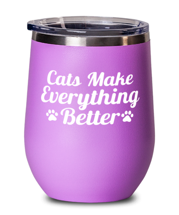 Cats Make Everything Better Pink Insulated Wine Tumbler w/ Lid, Gift For Cat Lovers, Wine Glasses Gift For Her, Birthday, Just Because Present Ideas For Cat Lovers
