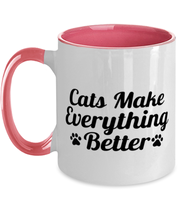 Cats Make Everything Better 11oz Pink Two Tone Coffee Mug, Gift For Cat Lovers, Novelty Coffee Mugs Gift For Her, Birthday, Just Because Present Ideas For Cat Lovers