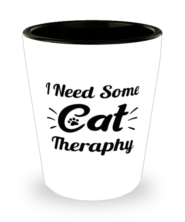 Need Cat Therapy 1.5 oz Ceramic Shot Glass, Gift For Cat Lovers, Shot Glasses Gift For Mom, Daughter, Sister, Friend, Birthday, Just Because Present Ideas For Cat Lovers