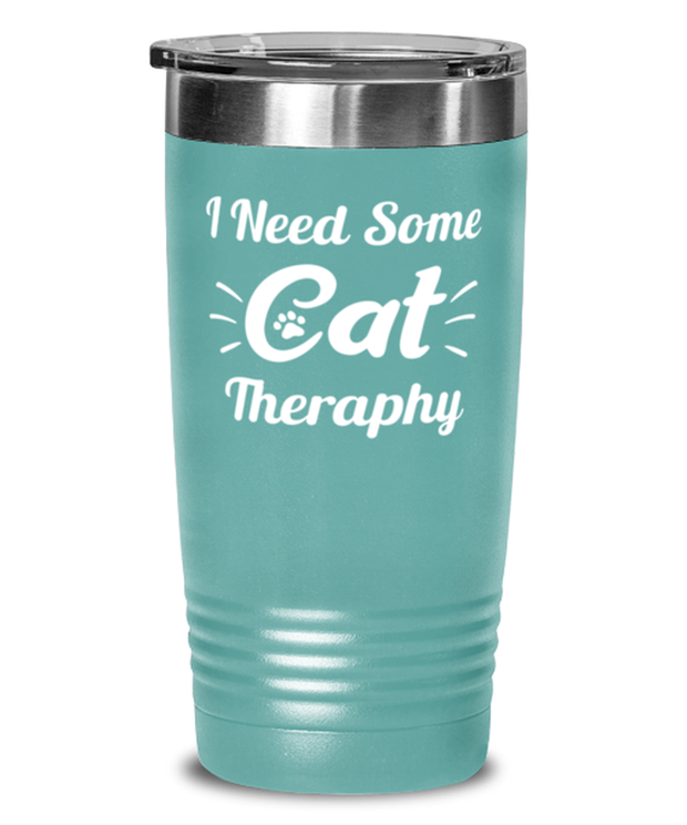 Need Cat Therapy 20 oz Teal Drink Tumbler w/ Lid, Gift For Cat Lovers, Tumblers & Water Glasses Gift For Mom, Daughter, Sister, Friend, Birthday, Just Because Present Ideas For Cat Lovers