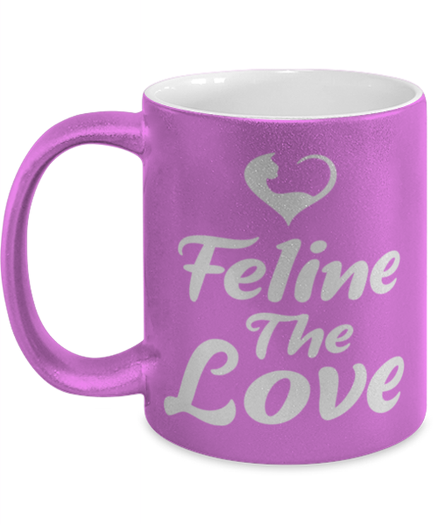Feline The Love 11 oz Metallic Purple Mug, Gift For Cat Lovers, Novelty Coffee Mugs Gift For Mom, Daughter, Sister, Friend, Birthday, Just Because Present Ideas For Cat Lovers