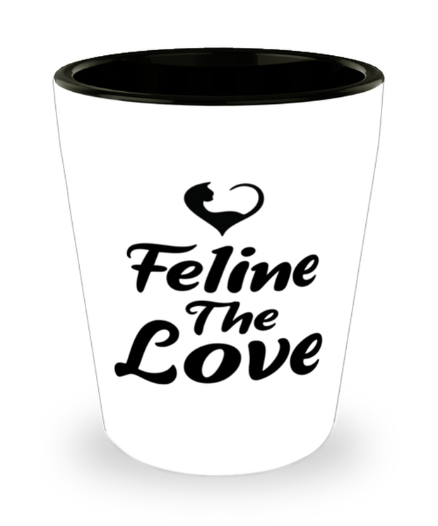 Feline The Love 1.5 oz Ceramic Shot Glass, Gift For Cat Lovers, Shot Glasses Gift For Mom, Daughter, Sister, Friend, Birthday, Just Because Present Ideas For Cat Lovers