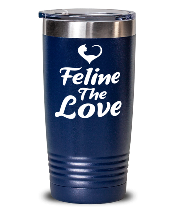 Feline The Love 20 oz Blue Drink Tumbler w/ Lid, Gift For Cat Lovers, Tumblers & Water Glasses Gift For Mom, Daughter, Sister, Friend, Birthday, Just Because Present Ideas For Cat Lovers