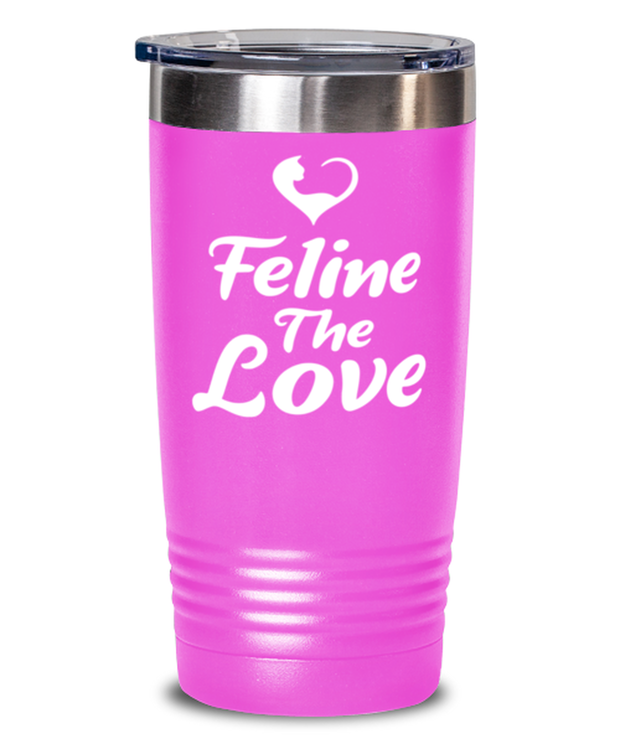 Feline The Love 20 oz Pink Drink Tumbler w/ Lid, Gift For Cat Lovers, Tumblers & Water Glasses Gift For Mom, Daughter, Sister, Friend, Birthday, Just Because Present Ideas For Cat Lovers
