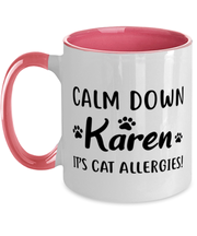 Calm Down Karen It's Cat Allergies 11oz Pink Two Tone Coffee Mug, Gift For Cat Lovers, Novelty Coffee Mugs Gift For Him, Her, Birthday, Just Because Present Ideas For Cat Lovers