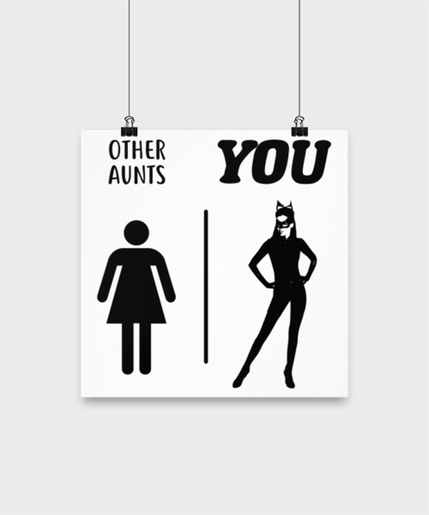 Other Aunts YOU High Gloss Poster 12 in x 12 in, Gift For Cat Loving Aunts, Posters & Prints Gift For Aunt, Birthday, Christmas, Just Because Present Ideas For Cat Loving Aunts