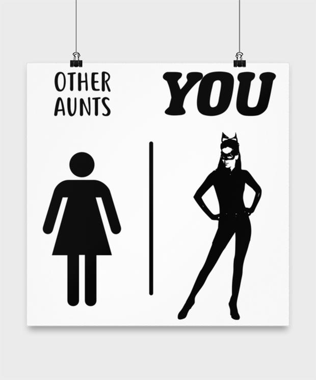 Other Aunts YOU High Gloss Poster 16 in x 16 in, Gift For Cat Loving Aunts, Posters & Prints Gift For Aunt, Birthday, Christmas, Just Because Present Ideas For Cat Loving Aunts