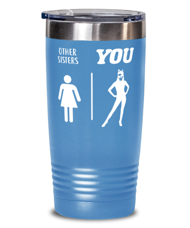 Other Sisters YOU 20 oz Light Blue Drink Tumbler w/ Lid, Gift For Cat Loving Sisters, Tumblers & Water Glasses Gift For Sister, Birthday, Just Because Present Ideas For Cat Loving Sisters