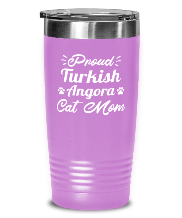 Proud Turkish Angora Cat Mom 20 oz Light Purple Drink Tumbler w/ Lid, Gift For Turkish Angora Cat Moms, Tumblers & Water Glasses Gift For Her, Birthday Present Ideas For Turkish Angora Cat Moms
