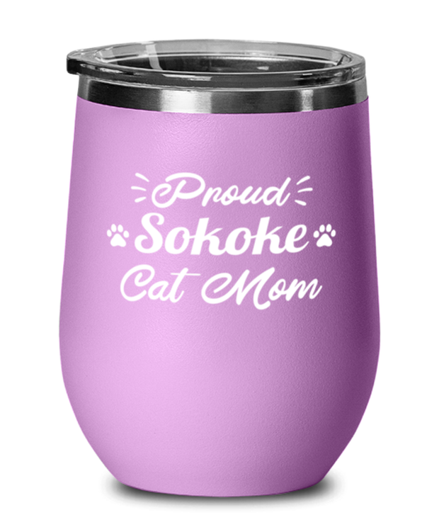 Proud Sokoke Cat Mom Light Purple Wine Tumbler w/ Lid, Gift For Sokoke Cat Moms, Wine Glasses Gift For Her, Birthday Present Ideas For Sokoke Cat Moms