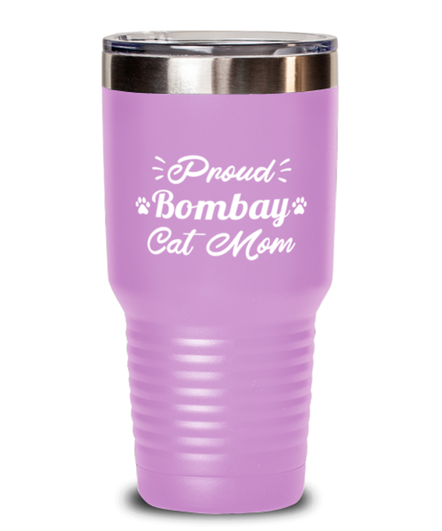 Proud Bombay Cat Mom 30 oz Light Purple Drink Tumbler w/ Lid, Gift For Bombay Cat Moms, Tumblers & Water Glasses Gift For Her, Birthday Present Ideas For Bombay Cat Moms
