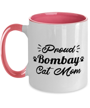 Proud Bombay Cat Mom 11oz Pink Two Tone Coffee Mug, Gift For Bombay Cat Moms, Novelty Coffee Mugs Gift For Her, Birthday Present Ideas For Bombay Cat Moms