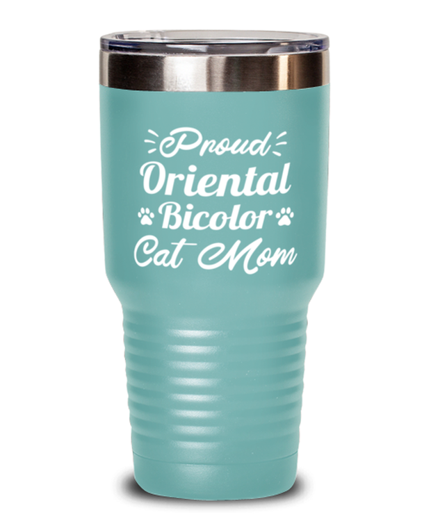 Prd Oriental Bicolor Cat Mom 30 oz Teal Drink Tumbler w/ Lid, Gift For Oriental Bicolor Cat Moms, Tumblers & Water Glasses Gift For Her, Birthday Present Ideas For Oriental Bicolor Cat Moms