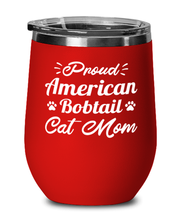 Prd American Bobtail Cat Mom Red Insulated Wine Tumbler w/ Lid, Gift For American Bobtail Cat Moms, Wine Glasses Gift For Her, Birthday Present Ideas For American Bobtail Cat Moms
