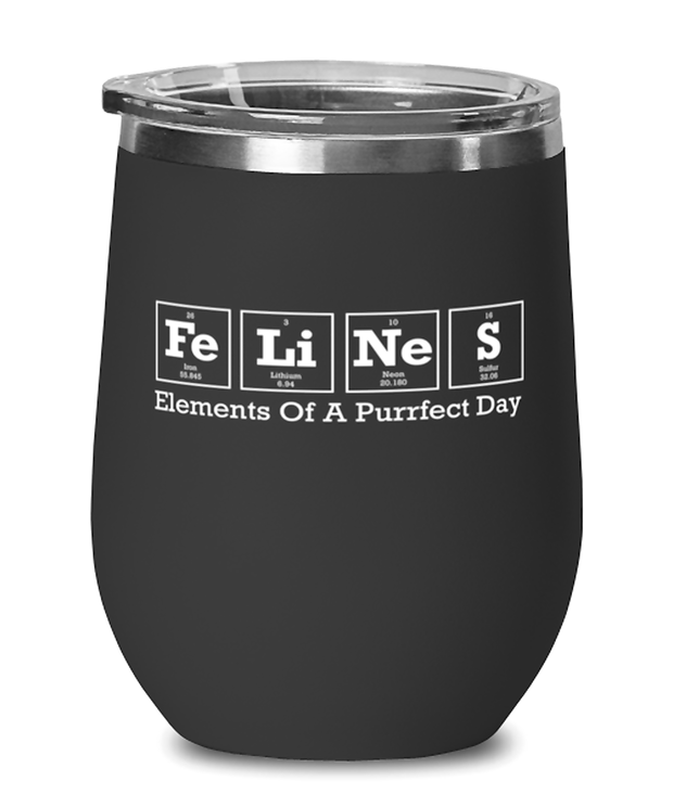 Felines Elements Of A Purrfect Day Black Insulated Wine Tumbler w/ Lid, Gift For Cat And Chemistry Lovers, Wine Glasses Gift For Her, Birthday Present Ideas For Cat And Chemistry Lovers