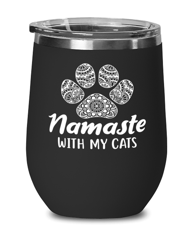 Namaste Home With My Cats Black Insulated Wine Tumbler w/ Lid, Gift For Cat And Yoga Lovers, Wine Glasses Gift For Her, Birthday, Just Because Present Ideas For Cat And Yoga Lovers