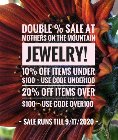 Jewelry Sale at Mothers On The Mountain Jewelry!