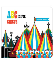 ABC is for Circus - Patrick Hurby