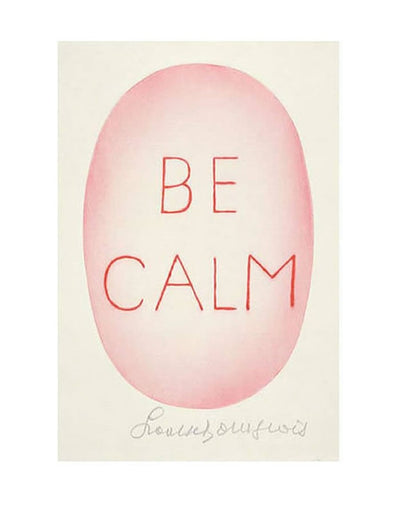 Be Calm Poster By Louise Bourgeois