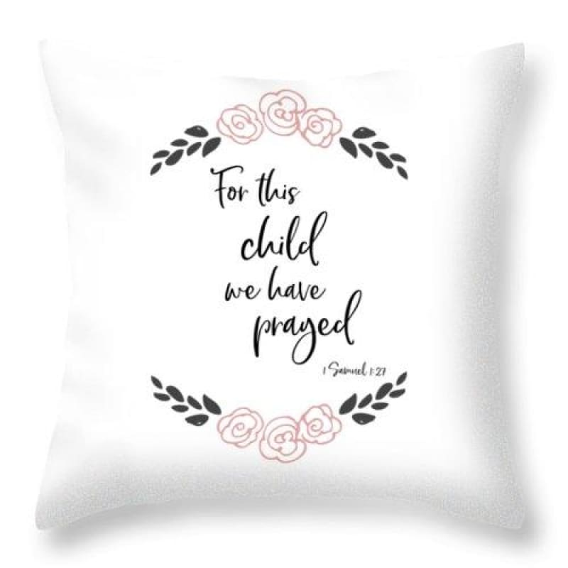 Adoption Gift or Baby Shower Gift | For This Child We Have Prayed - Nursery Throw Pillow | Throw Pillow