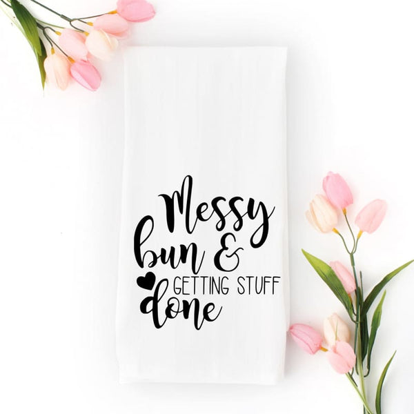 Boutique Style Fashion Gifts | Hostess Gift or Mother's Day Gift Idea | Messy Bun + Getting Stuff Done Tea Towel | decorative tea towel