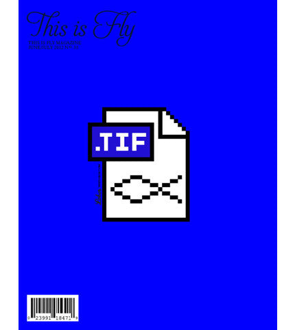 THIS IS FLY MAGAZINE ISSUE 35