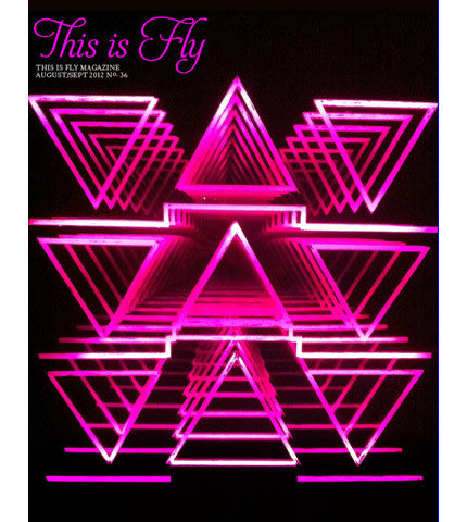 THIS IS FLY MAGAZINE ISSUE 36