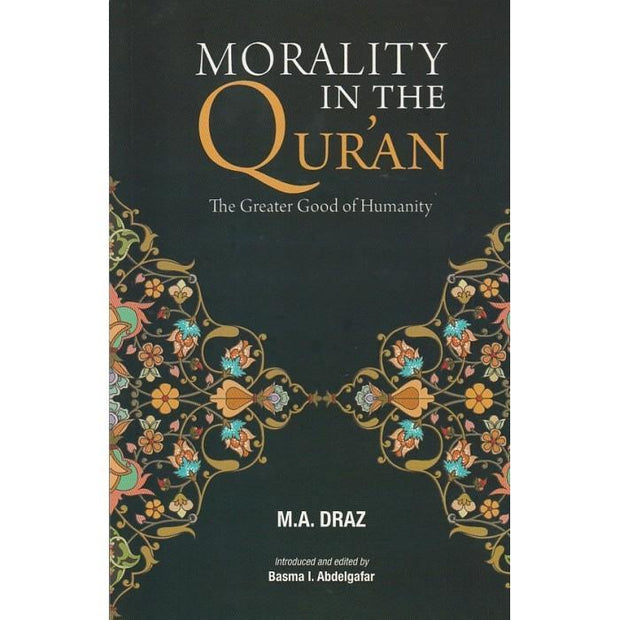 Morality In The Qur'an: The Greater Good of Humantity - Iman Shoppe Bookstore