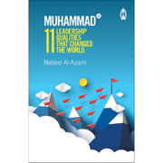 Claritas Books Buku Muhammad 11 Leadership Qualities That Changed The World by Nabeel Al-Azami ISM11LQTCTW