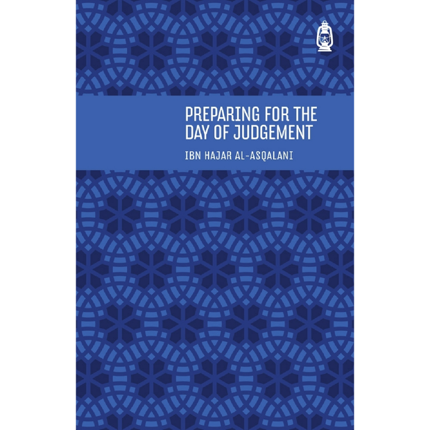 Claritas Books Buku Preparing For The Day of Judgement by Ibn Hajar Al-Asqalani ISPFTDOJ
