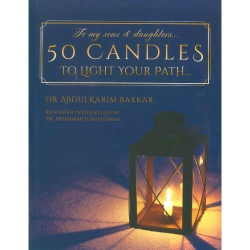 50 Candles to Light your Path by Dr Abdulkarim Bakka - Iman Shoppe Bookstore