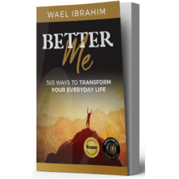 Better Me: 365 Ways to Transform Your Everyday Life By Wael Ibrahim - Iman Shoppe Bookstore