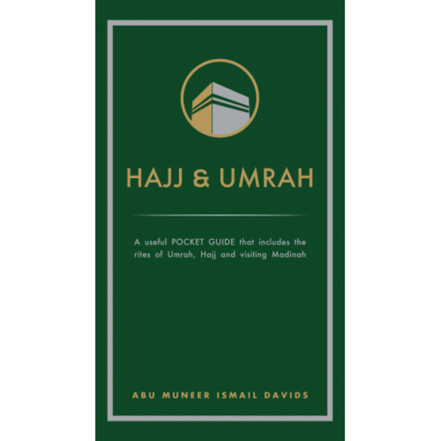 Hajj & Umrah (Pocket Guide) by Abu Muneer Ismail Davids - Iman Shoppe Bookstore