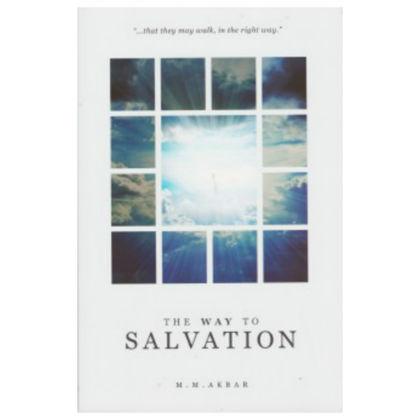 The Way To Salvation by M. M. Akbar - Iman Shoppe Bookstore