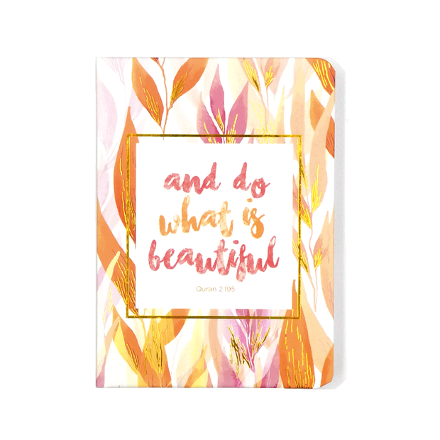 Do What Is Beautiful Luxe A6 Notebook - Iman Shoppe Bookstore