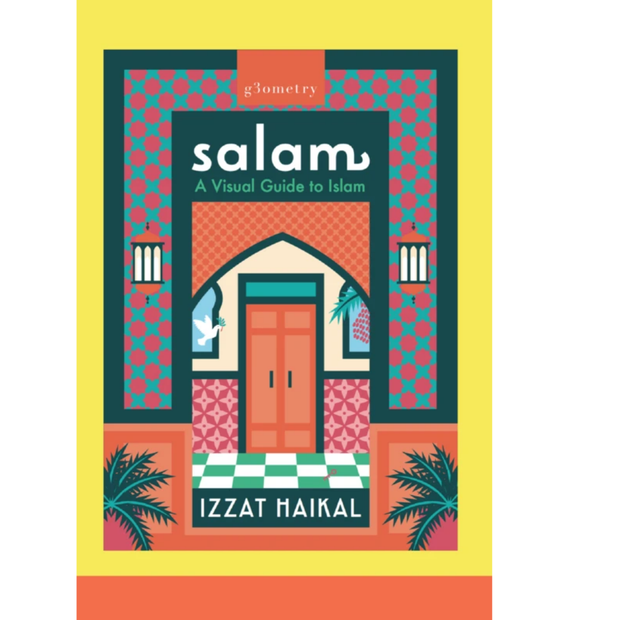 Salam A Visual Guide to Islam - Iman Shoppe Bookstore