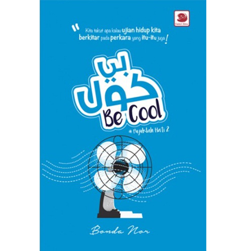 Be cool - Pujuklah hati 2 - Iman Shoppe Bookstore