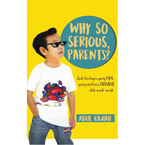 Why So Serious, Parents? - Iman Shoppe Bookstore