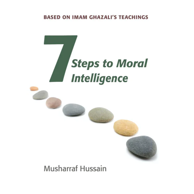 KUBE Publishing Buku 7 Steps to Moral Intelligence by Musharraf Hussain IS7STMI