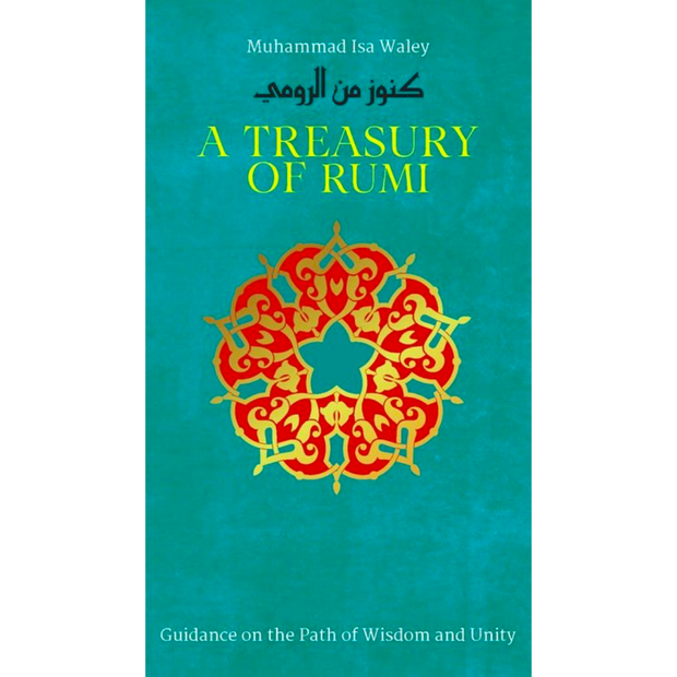 A Treasury Of Rumi - Iman Shoppe Bookstore