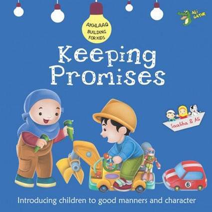 Akhlaaq Building Series Keeping Promises - Iman Shoppe Bookstore