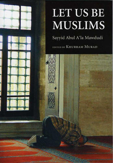 Let Us Be Muslims - Iman Shoppe Bookstore