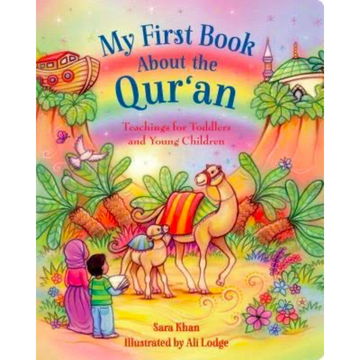 My First Book About the Qur'an Teachings for Toddlers and Young Children - Iman Shoppe Bookstore