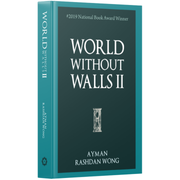 Patriots Publishing Buku World Without Walls 2 by Ayman Rashdan Wong ISWWW2