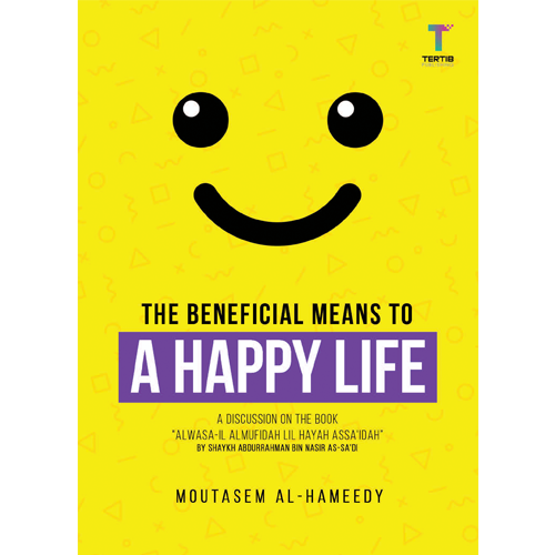 The Beneficial Means to a Happy Life - Iman Shoppe Bookstore